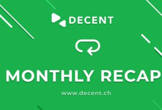 DECENT Monthly Recap